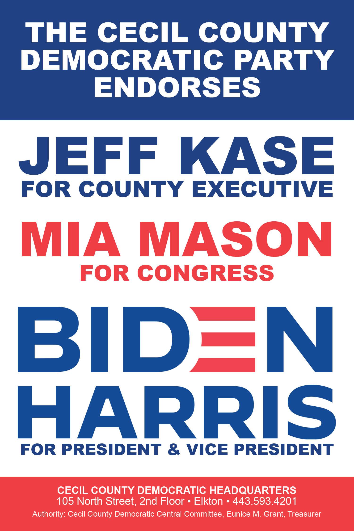 The Cecil County Democratic Party Endorses Jeff Kase, Mia Mason and Biden/Harris.